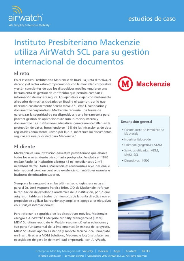 estudios de caso Enterprise Mobility Management: Security | Devices | Apps | Content | BYOD info@air-watch.com | air-watch...