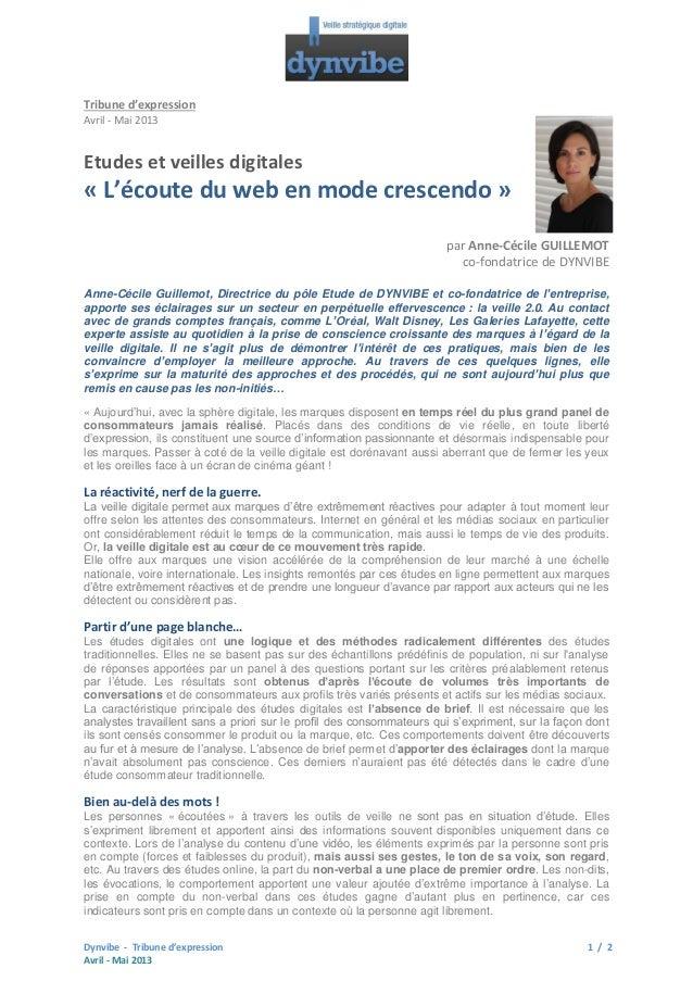 Tribune d'expression Avril - Mai 2013  Etudes et veilles digitales  « L'écoute du web en mode crescendo » par Anne-Cécile ...