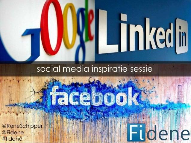 social media inspiratie sessie@ReneSchipper@Fidene#fidene