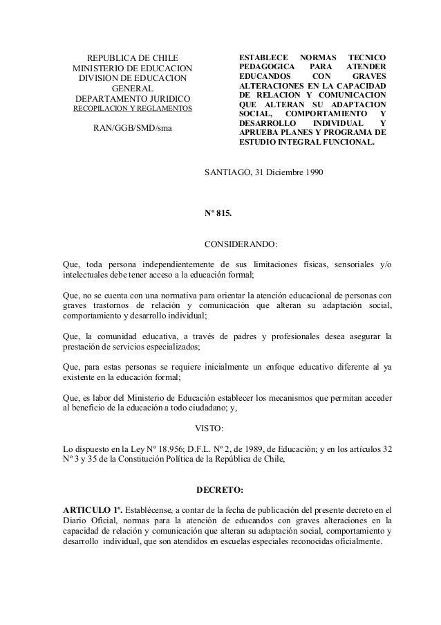 REPUBLICA DE CHILE  MINISTERIO DE EDUCACION  DIVISION DE EDUCACION  GENERAL  DEPARTAMENTO JURIDICO  RECOPILACION Y REGLAME...