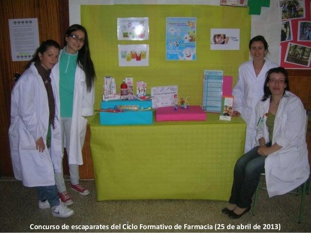Concurso de escaparates del Ciclo Formativo de Farmacia (25 de abril de 2013)