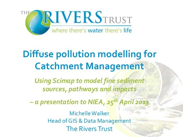 Diffuse pollution modelling for Catchment Management Using Scimap to model fine sediment sources, pathways and impacts – a...