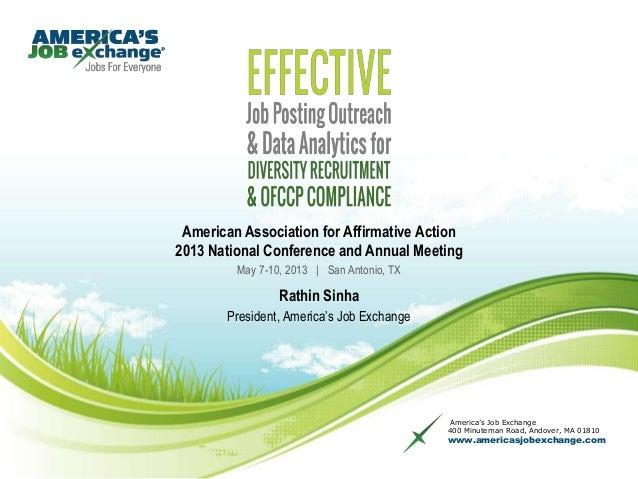 America's Job Exchange400 Minuteman Road, Andover, MA 01810www.americasjobexchange.comAmerican Association for Affirmative...