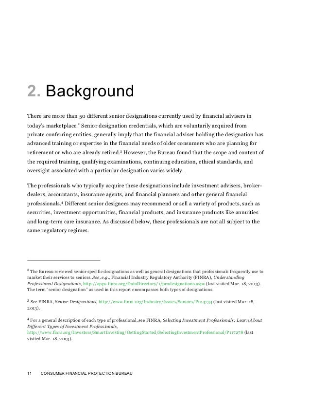 11 CONSUMER FINANCIAL PROTECTION BUREAU2. BackgroundThere are more than 50 different senior designations currently used by...