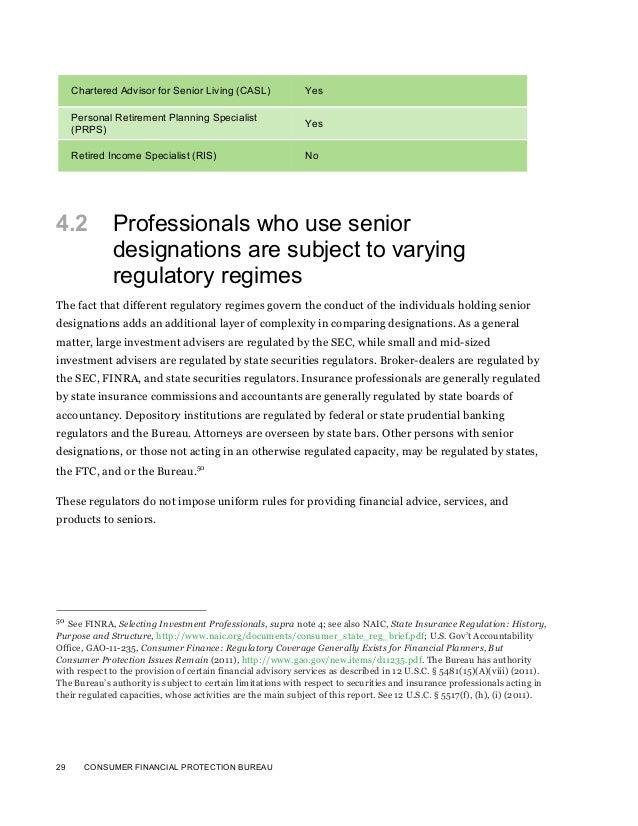 29 CONSUMER FINANCIAL PROTECTION BUREAUChartered Advisor for Senior Living (CASL) YesPersonal Retirement Planning Speciali...