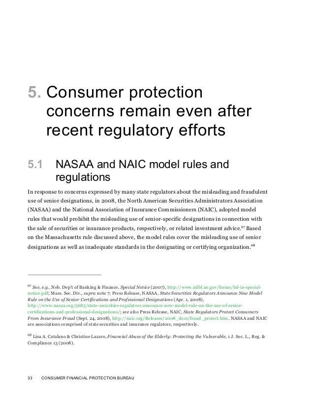 33 CONSUMER FINANCIAL PROTECTION BUREAU5. Consumer protectionconcerns remain even afterrecent regulatory efforts5.1 NASAA ...