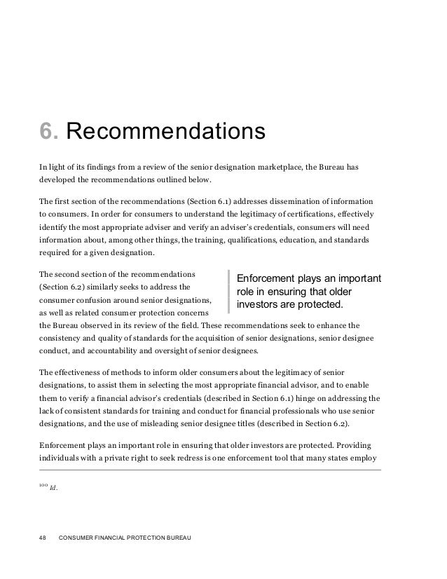 48 CONSUMER FINANCIAL PROTECTION BUREAU6. RecommendationsIn light of its findings from a review of the senior designation ...