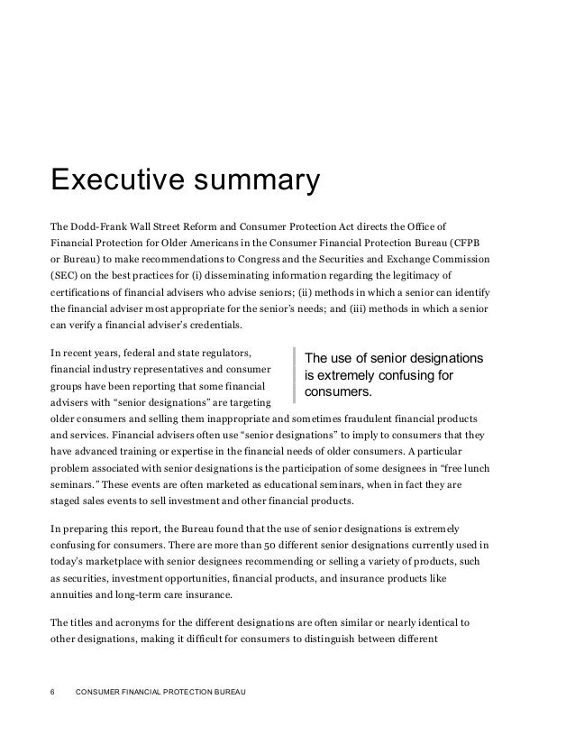 6 CONSUMER FINANCIAL PROTECTION BUREAUExecutive summaryThe Dodd-Frank Wall Street Reform and Consumer Protection Act direc...