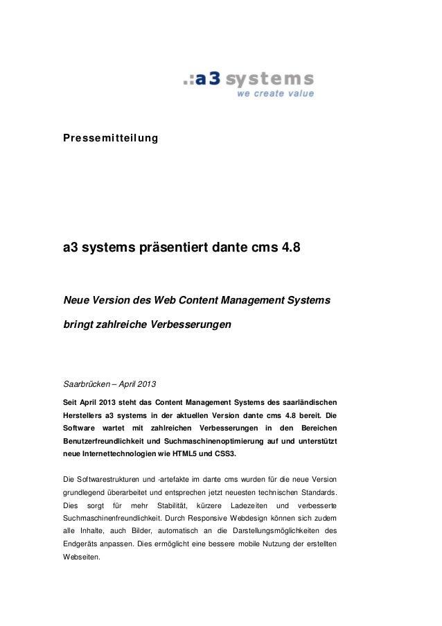 Pressemitteilunga3 systems präsentiert dante cms 4.8Neue Version des Web Content Management Systemsbringt zahlreiche Verbe...