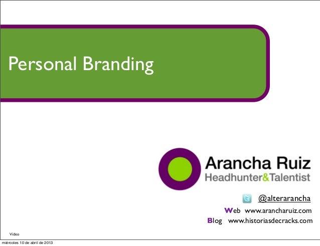 Personal Branding                                              @alterarancha                                    Web www.ar...