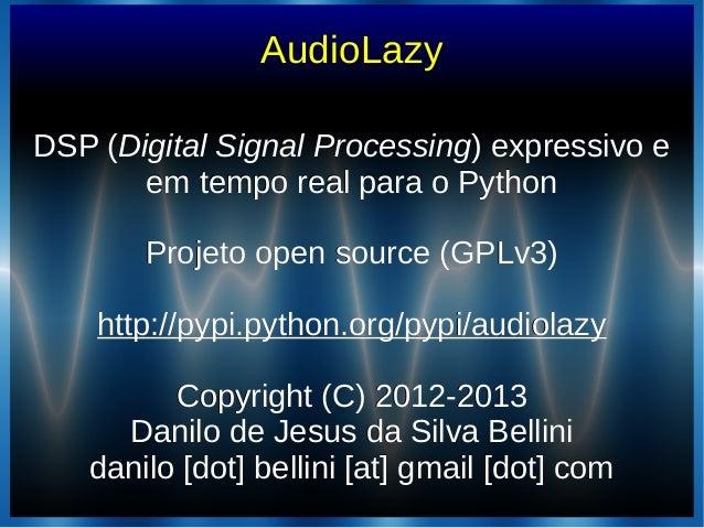 AudioLazyDSP (DSP (Digital Signal ProcessingDigital Signal Processing) expressivo e) expressivo eem tempo real para o Pyth...