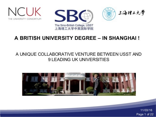 A BRITISH UNIVERSITY DEGREE – IN SHANGHAI ! A UNIQUE COLLABORATIVE VENTURE BETWEEN USST AND 9 LEADING UK UNIVERSITIES 11/0...