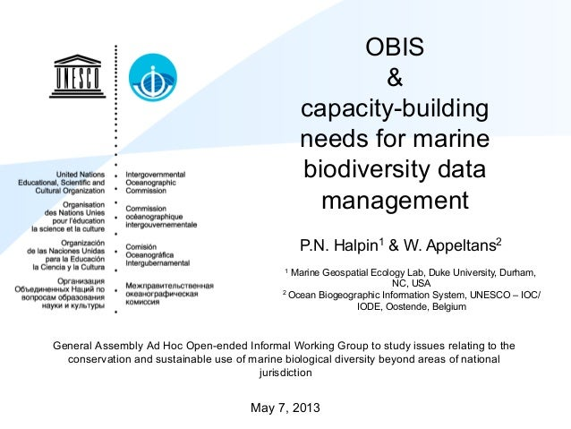 OBIS&capacity-buildingneeds for marinebiodiversity datamanagementGeneral Assembly Ad Hoc Open-ended Informal Working Group...
