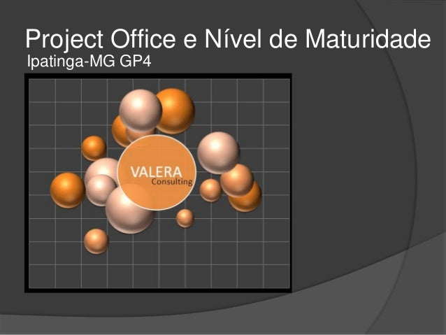 Project Office e Nível de MaturidadeIpatinga-MG GP4