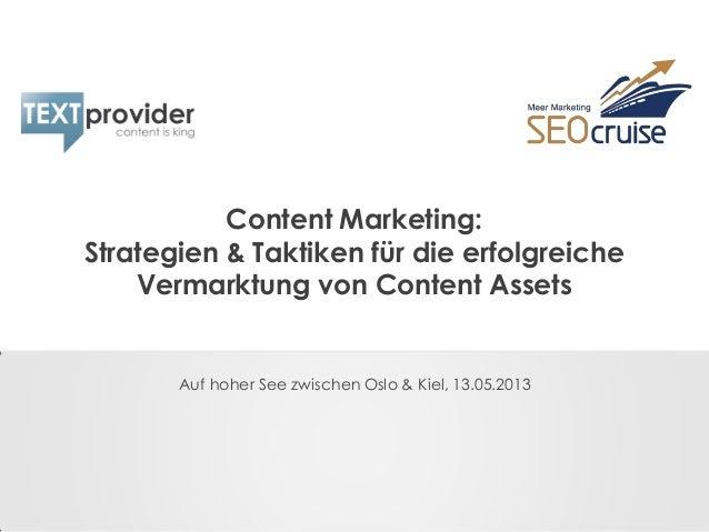 Content Marketing:Strategien & Taktiken für die erfolgreicheVermarktung von Content AssetsAuf hoher See zwischen Oslo & Ki...