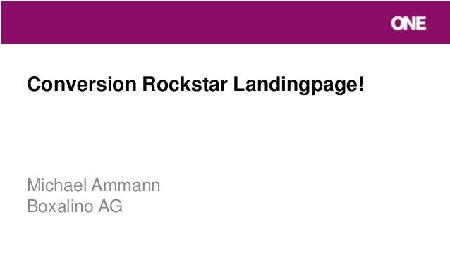 Conversion Rockstar Landingpage!Michael AmmannBoxalino AG
