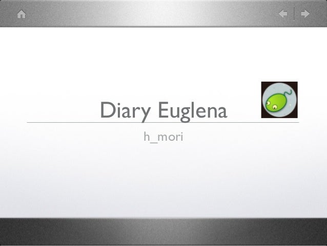 Diary Euglenah_mori