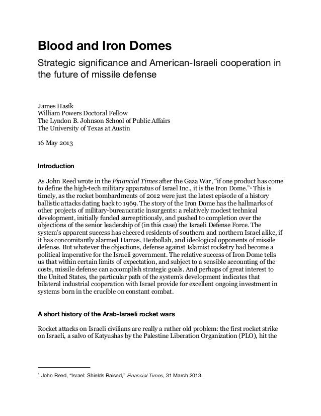 Blood and Iron DomesStrategic significance and American-Israeli cooperation inthe future of missile defenseJames HasíkWilli...