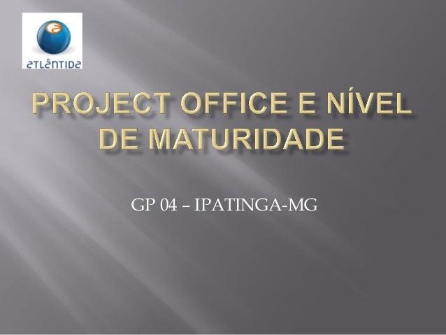 GP 04 – IPATINGA-MG