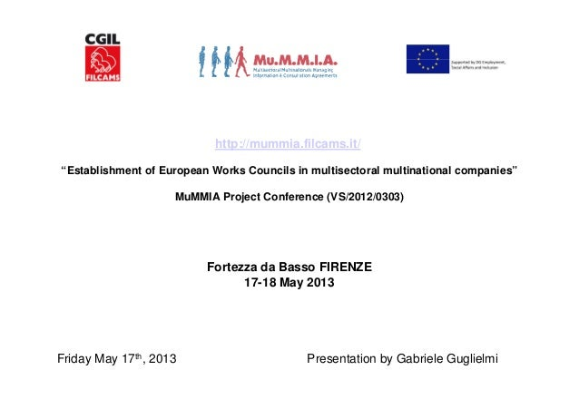 """http://mummia.filcams.it/""""Establishment of European Works Councils in multisectoral multinational companies""""MuMMIA Project..."""