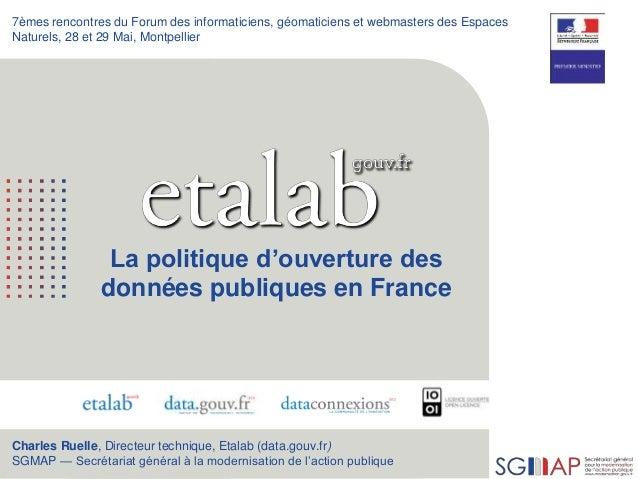 1 7èmes rencontres du Forum des informaticiens, géomaticiens et webmasters des Espaces Naturels, 28 et 29 Mai, Montpellier...