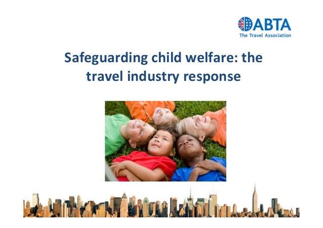 Safeguarding child welfare: thetravel industry response