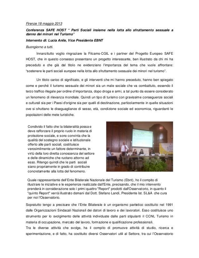 """Firenze 18 maggio 2013Conferenza SAFE HOST """" Parti Sociali insieme nella lotta allo sfruttamento sessuale adanno dei minor..."""
