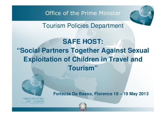 "Tourism Policies DepartmentSAFE HOST:""Social Partners Together Against SexualExploitation of Children in Travel andTourism..."