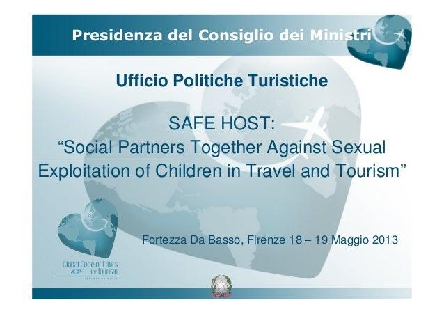 "Ufficio Politiche TuristicheSAFE HOST:""Social Partners Together Against SexualExploitation of Children in Travel and Touri..."