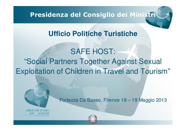 "Ufficio Politiche TuristicheSAFE HOST:""Social Partners Together Against SexualExploitation of Children in Travel and Touri..."