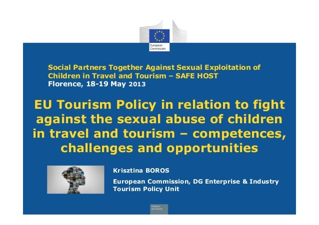 Social Partners Together Against Sexual Exploitation ofChildren in Travel and Tourism – SAFE HOSTFlorence, 18-19 May 2013K...