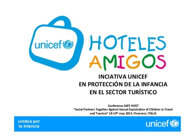 LOGÍSTICA - CENTRAL DE SUMINISTROS2007unidos porla infanciaINCIATIVA UNICEFEN PROTECCIÓN DE LA INFANCIAEN EL SECTOR TURÍST...
