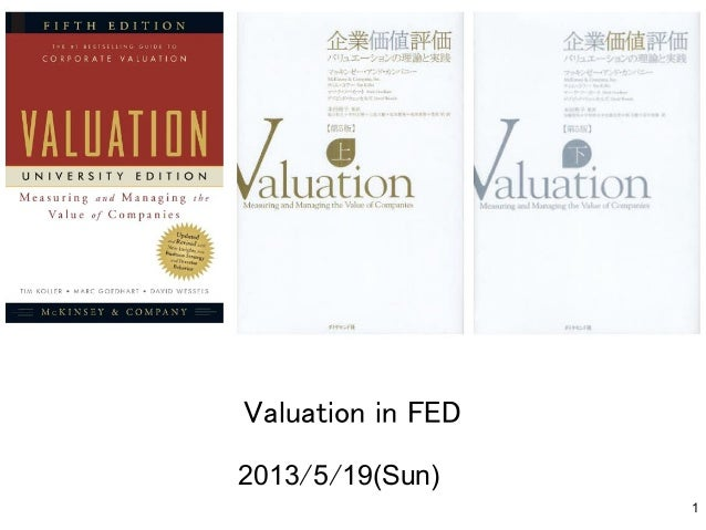 Valuation in FED	 2013/5/19(Sun)	 1