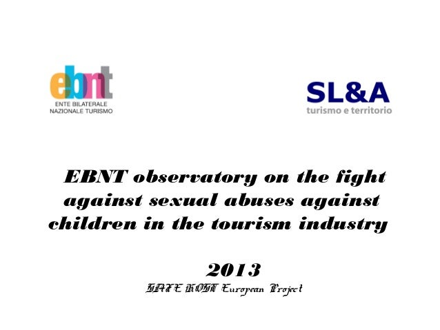 EBNT observatory on the fightagainst sexual abuses againstchildren in the tourism industry2013SAFE HOST European Project