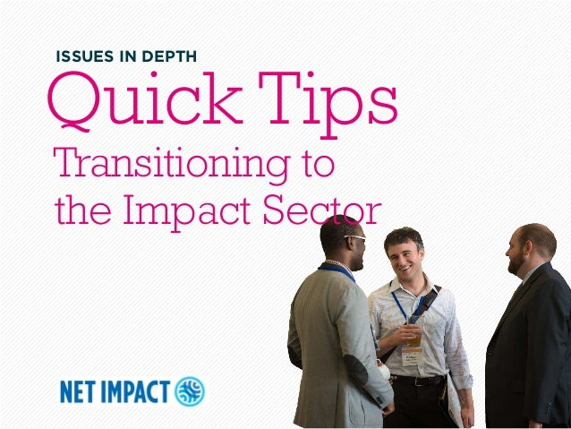 Quick TipsTransitioning tothe Impact SectorISSUES IN DEPTH