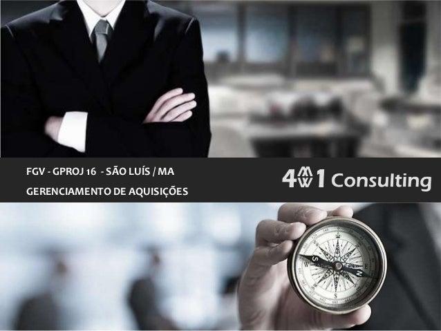 FGV - GPROJ 16 - SÃO LUÍS / MAGERENCIAMENTO DE AQUISIÇÕES