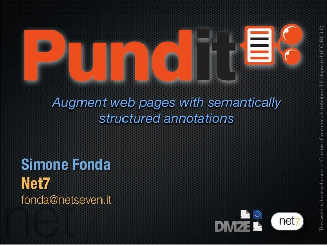 Simone FondaNet7fonda@netseven.itThisworkislicensedunderaCreativeCommonsAttribution3.0Unported(CCBY3.0)Augment web pages w...