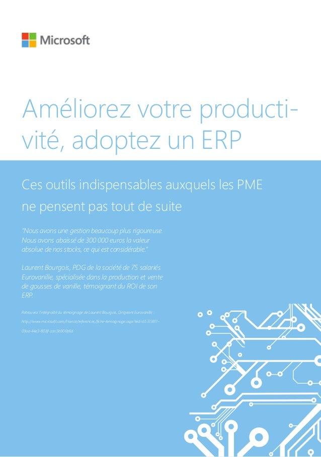 """Améliorez votre producti-vité, adoptez un ERPCes outils indispensables auxquels les PMEne pensent pas tout de suite""""Nous a..."""