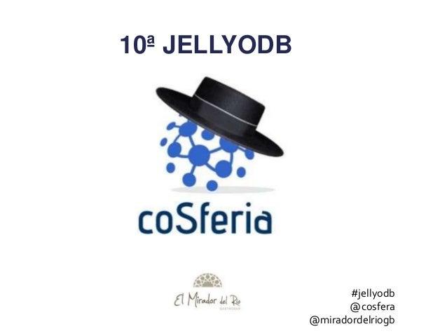10ª JELLYODB#jellyodb@cosfera@miradordelriogb