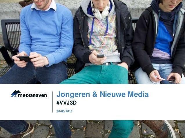 #VVJ3DJongeren & Nieuwe Media30-05-2013