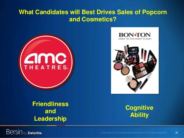 30 Cognitive Ability Friendliness and Leadership What Candidates will Best Drives Sales of Popcorn and Cosmetics?