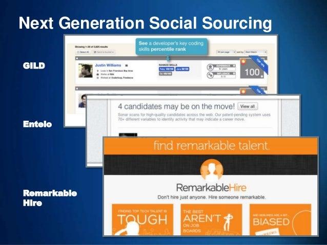 32 GILD Entelo Next Generation Social Sourcing Remarkable Hire