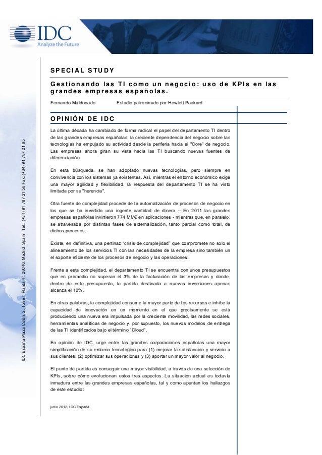 junio 2012, IDC EspañaS P E C I A L S T U D YG e s t i o n a n d o l a s T I c o m o u n n e g o c i o : u s o d e K P I s...