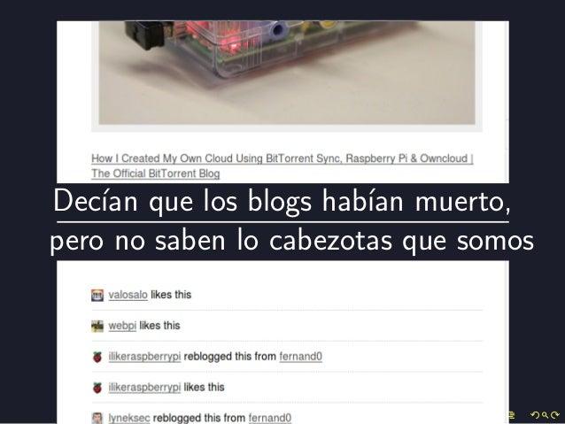 La muerte os sienta tan bienhttp://www.digitaltrends.com/social-media/and-yumblr-is-born-yahoo-buys-tumblr-for-1-1-billion/