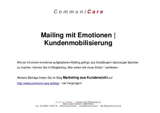 C o m m u n i C a r e – Susanne Lohs PR-Beratung e.U.Albert-Loacker-Straße 8 | A-6960 WolfurtTel.: +43 (0)699 11 86 81 28 ...