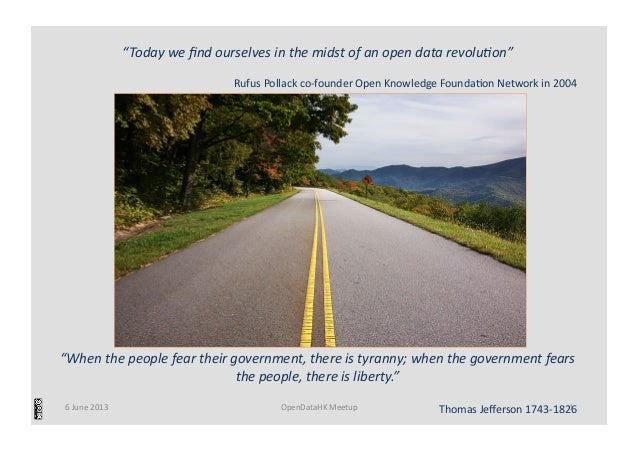 """""""When the people fear their government, there is tyranny; when the government fears the people..."""