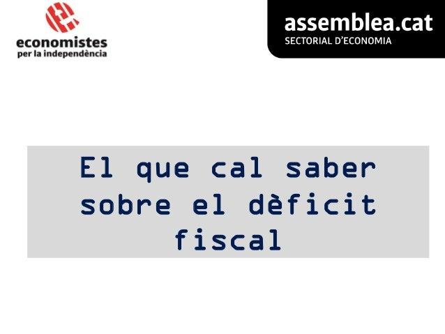 El que cal saber sobre el dèficit fiscal