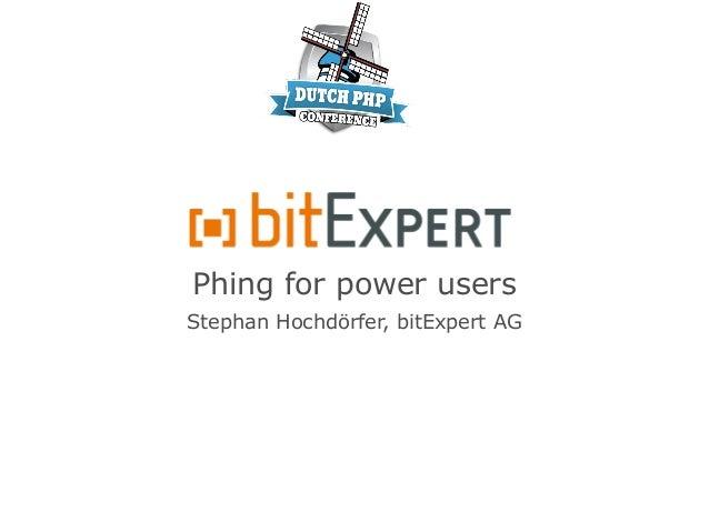 Phing for power usersStephan Hochdörfer, bitExpert AG
