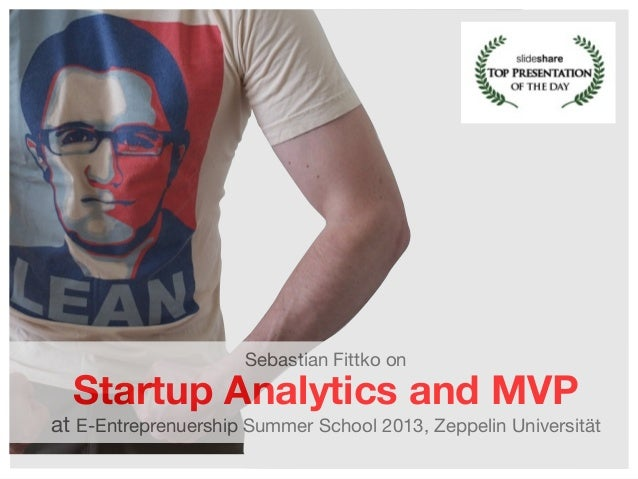 Sebastian Fittko on  Startup Analytics and MVP  at E-Entreprenuership Summer School 2013, Zeppelin Universität 1