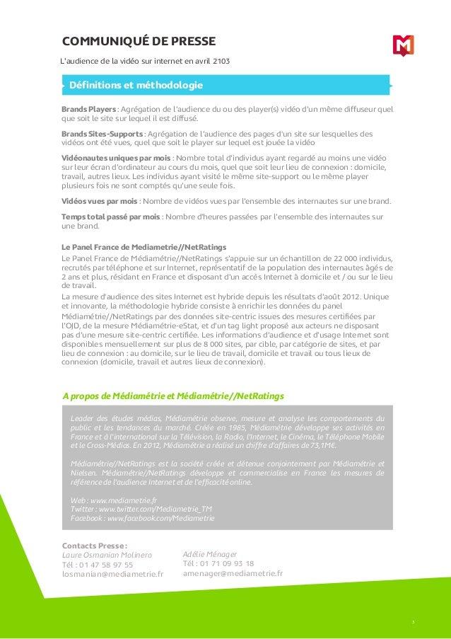 COMMUNIQUÉ DE PRESSEA propos de Médiamétrie et Médiamétrie//NetRatingsL'audience de la vidéo sur internet en avril 2103Lea...